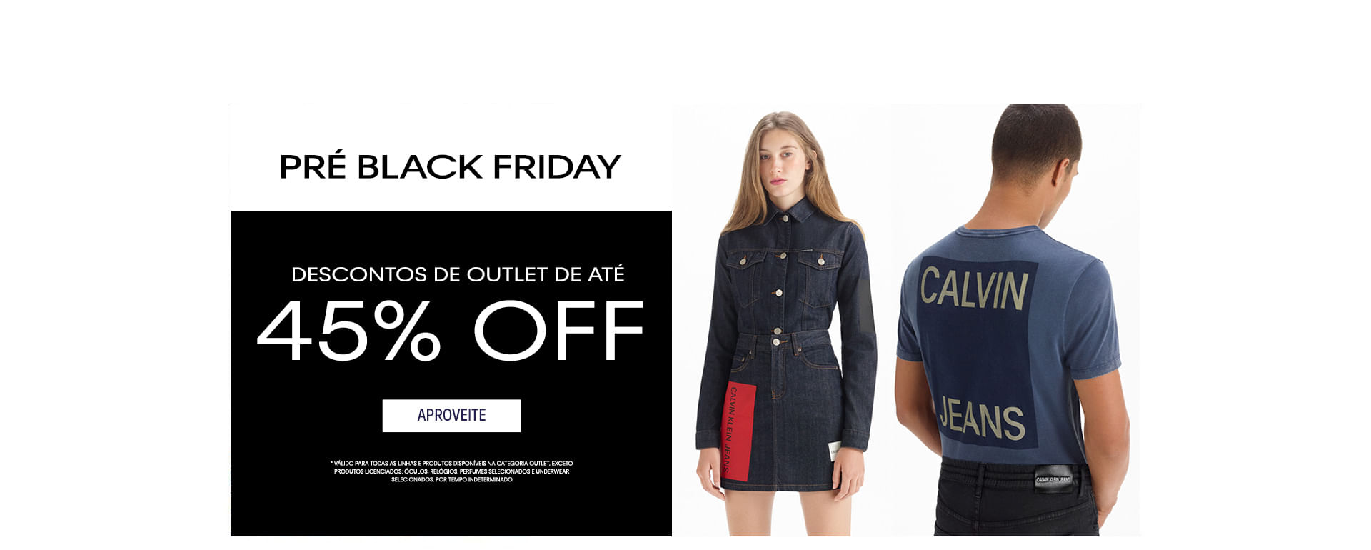 PRÉ BLACK FRIDAY - Descontos de Outlet de até 45% OFF